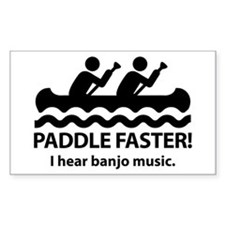 Paddle Faster I Hear Banjo Music. Decal