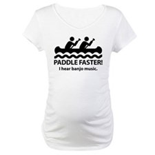 Paddle Faster I Hear Banjo Music. Shirt