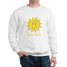 Yellow Happy Sunshine. Text. Sweatshirt