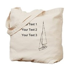 Sail Boat and Custom Text. Tote Bag