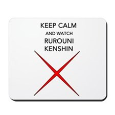 Keep Calm And Watch Rurouni Kenshin Mousepad