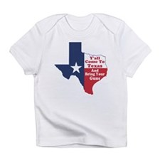 Yall Come to Texas Infant T-Shirt