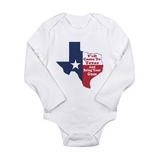 Yall Come to Texas Long Sleeve Infant Bodysuit