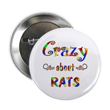 "Crazy About Rats 2.25"" Button (10 pack)"