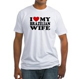 I Love My Brazilian Wife Shirt