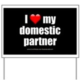 """Love Domestic Partner"" Yard Sign"