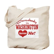 Somebody in Washington Loves Me Tote Bag