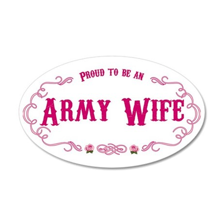 Proud Army Wife 20x12 Oval Wall Decal