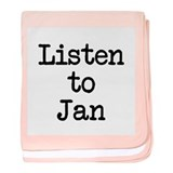 Listen to Jan baby blanket