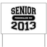 Senior 2013 Yard Sign