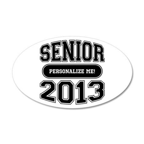 Senior 2013 20x12 Oval Wall Decal