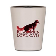 Real Men Love Cats 2 Shot Glass