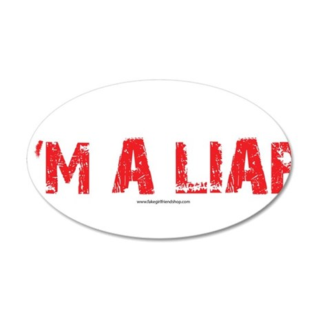 Im a Liar 20x12 Oval Wall Decal