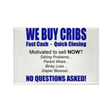We Buy Cribs Rectangle Magnet