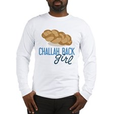 Challah Back Girl Long Sleeve T-Shirt
