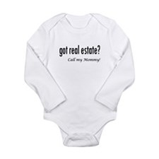 got real estate? Mommy Long Sleeve Infant Bodysuit