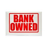 BANK OWNED Rectangle Magnet (10 pack)