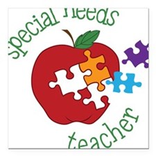 "Special Needs Teacher Square Car Magnet 3"" x 3"""