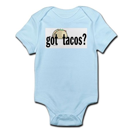 Got Tacos? Infant Bodysuit