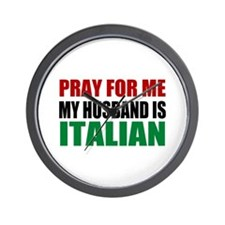 Pray Husband Italian Wall Clock