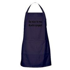 BE NICE TO ME MY WIFE IS PREGNANT Apron (dark)