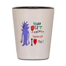 Valentine Gift? Shot Glass