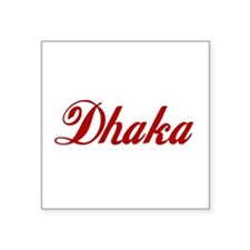 "Dhaka Square Sticker 3"" x 3"""