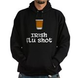 Irish Flu Shot Hoodie