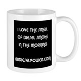 I Love The Smell of Diesel Smoke Small Mug