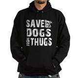 Save Dogs from Thugs Hoodie