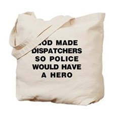 Cute Dispatcher Tote Bag