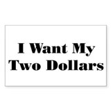 Two Dollars! Rectangle Decal