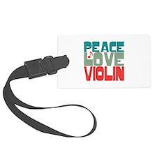 Peace Love Violin Luggage Tag