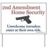2nd Amendment Home Security Yard Sign