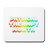 Physical Therapy Month  Mousepad