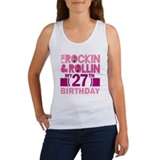 27th Birthday rock and roll Women's Tank Top
