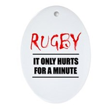 It Only Hurts 1 Rugby Oval Ornament