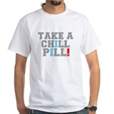 TAKE A CHILL PILL!