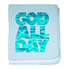 GOD ALL DAY Water baby blanket