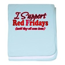 I support Red Fridays baby blanket