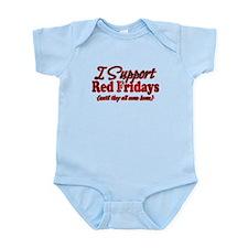 I support Red Fridays Infant Bodysuit