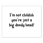 Childish Doody Head Small Poster
