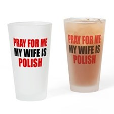 Pray Wife Polish Drinking Glass