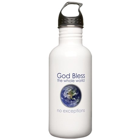 God Bless the Whole World Stainless Water Bottle 1