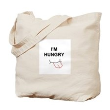I'm hungry Tote Bag
