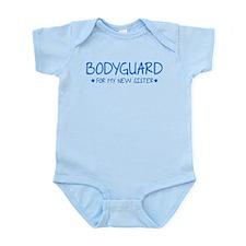 Bodyguard for my new sister Infant Bodysuit
