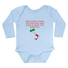 Italian Proverb Evil Good Long Sleeve Infant Bodys