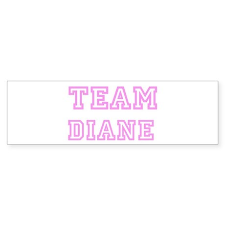 Pink team Diane Bumper Sticker