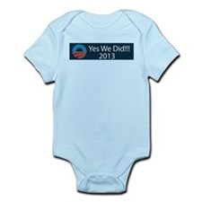 O yes we did!!! 2013 Infant Bodysuit