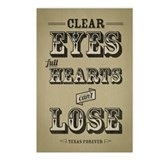 Clear Eyes Full Hearts Postcards (Package of 8)